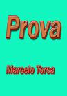 Torcato, Marcelo: Prova