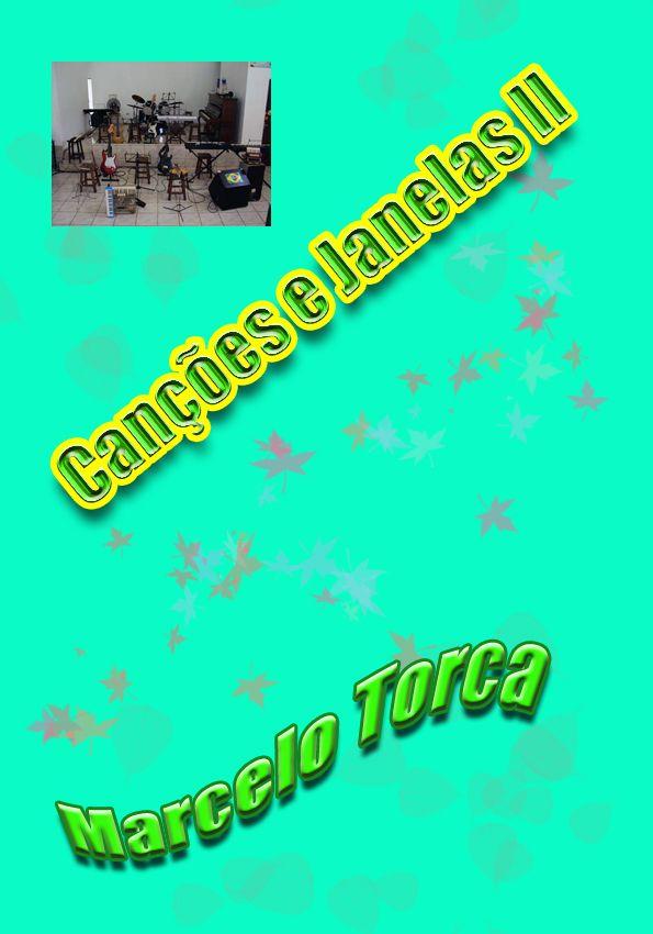 Torcato, Marcelo: Chants et II fenêtre
