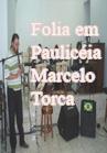 Torcato, Marcelo: Folia em Paulicéia