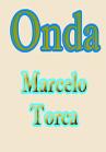 Torcato, Marcelo: Onda