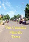 Torcato, Marcelo: Um Caminho